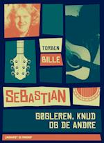 Sebastian - gøgleren, Knud og de andre af Torben Bille