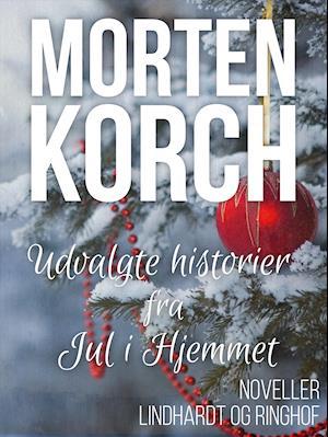 Billede af Udvalgte historier fra Jul i Hjemmet-Morten Korch-Lydbog