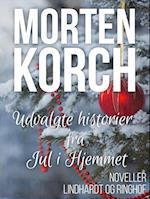 Udvalgte historier fra Jul i Hjemmet af Morten Korch