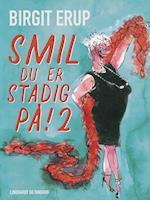 Smil – du er stadig på! 2