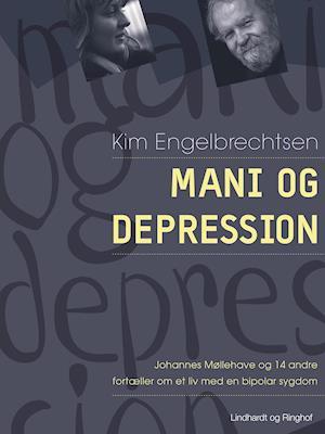 Mani og depression af Kim Engelbrechtsen