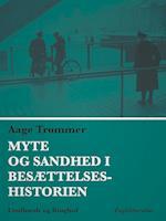 Myte og sandhed i besættelseshistorien af Aage Trommer