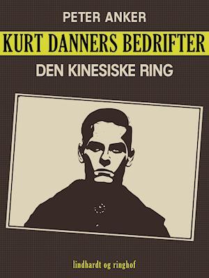 Kurt Danners bedrifter: Den kinesiske ring af Niels Meyn