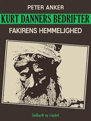 Kurt Danners bedrifter: Fakirens hemmelighed
