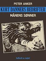Kurt Danners bedrifter: Månens sønner