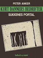 Kurt Danners bedrifter: Sukkenes portal
