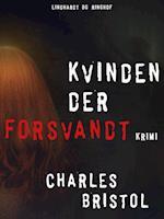 Kvinden der forsvandt af CHARLES BRISTOL
