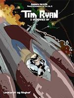 Tim Ryan i gudernes by - Raketeskadrille 34 nr. 3 af James Morris