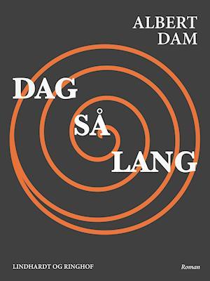 Dag så lang af Albert Dam