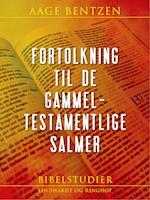 Fortolkning til de gammeltestamentlige Salmer
