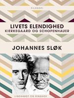 Livets elendighed. Kierkegaard og Schopenhauer