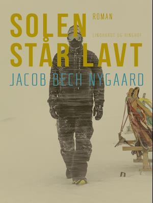 Solen står lavt af Jacob Bech Nygaard