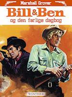 Bill og Ben og den farlige dagbog af Marshall Grover