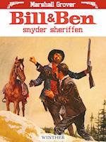 Bill og Ben snyder sheriffen af Marshall Grover