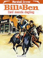 Bill og Ben - Død mands dagbog af Marshall Grover