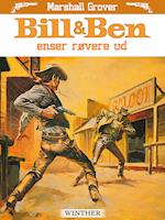 Bill og Ben renser røvere ud af Marshall Grover