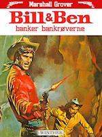 Bill og Ben banker bankrøverne