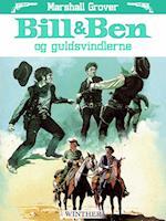 Bill og Ben og guldsvindlerne af Marshall Grover