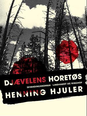 Djævelens horetøs af HENNING HJULER