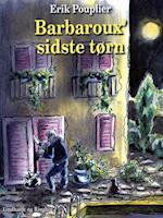 Barbaroux  sidste tørn af Erik Pouplier