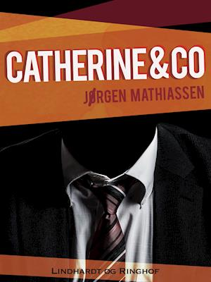 Catherine & co af Jørgen Mathiassen