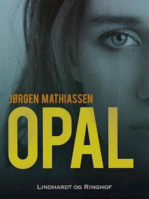 Opal af Jørgen Mathiassen