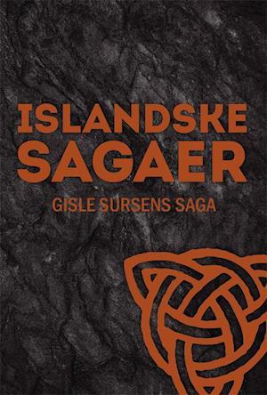 Gisle Sursens saga af Ukendt Ukendt