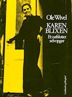 Karen Blixen: et uafsluttet selvopgør