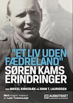 Søren Kams erindringer af Mikkel Kirkebæk, John T. Lauridsen