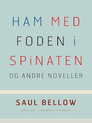 Ham med foden i spinaten og andre noveller