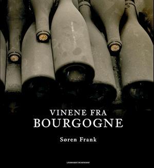 Vinene fra Bourgogne af Søren Frank