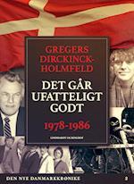 Den nye Danmarkskrønike: Det går ufatteligt godt af Gregers Dirckinck Holmfeld