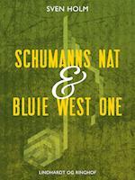 Schumanns nat & Bluie West One af Sven Holm