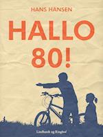Hallo 80! af Hans Hansen