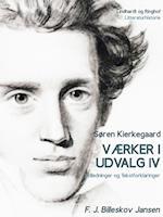 Værker i udvalg 4 - Indledninger og Tekstforklaringer af Søren Kierkegaard, F. J. Billeskov Jansen