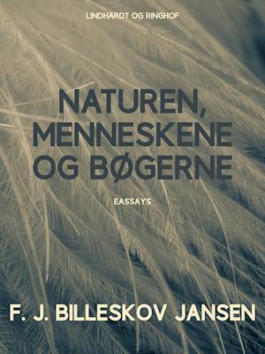 Naturen, Menneskene og Bøgerne