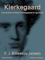 Kierkegaard: introduktion til Søren Kierkegaards liv og tanker af F. J. Billeskov Jansen