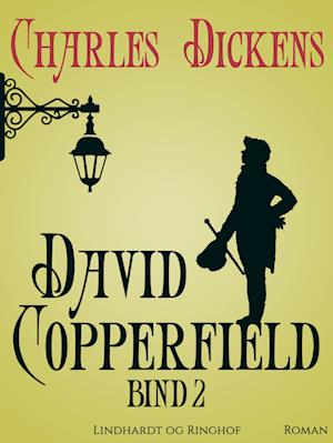 David Copperfield bind 2 af Charles Dickens