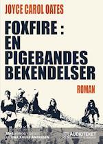 Foxfire: en pigebandes bekendelser