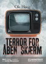 Terror for åben skærm