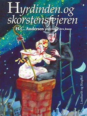 Hyrdinden og skorstensfejeren af Jørn Jensen H. C. Andersen