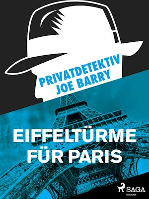 Privatdetektiv Joe Barry - Eiffeltürme für Paris