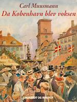 Da København blev voksen af Carl Muusmann