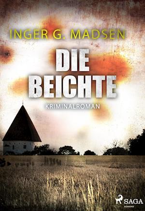 Die Beichte af Inger Gammelgaard Madsen