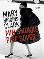 Min smukke pige sover af Mary Higgins Clark