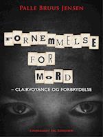 Fornemmelse for mord: Clairvoyance og forbrydelse