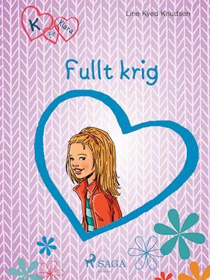 K för Klara 6 - Fullt krig af Line Kyed Knudsen