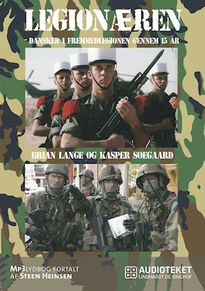 Legionæren - Dansker i Fremmedlegionen gennem 15 år af Brian Lange, Kasper Søegaard