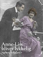 Anne-Lise bliver lykkelig