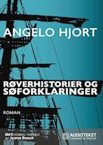 Røverhistorier og søforklaringer af Angelo Hjort
